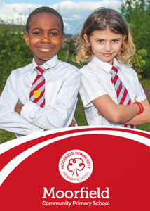 Moorfield Community Primary School Prospectus front cover